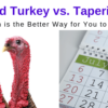 Which is Better – Quit Smoking in One Session or Tapering?