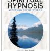 New book! The Art of Spiritual Hypnosis